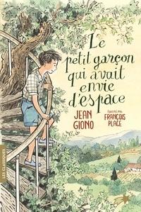Jean Giono - Le petit garçon qui avait envie d'espace.
