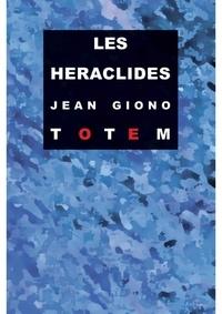 Jean Giono - Les Héraclides.