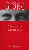 Jean Giono - Les vraies richesses.