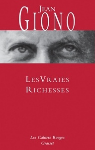 Jean Giono - Les vraies richesses - (*).