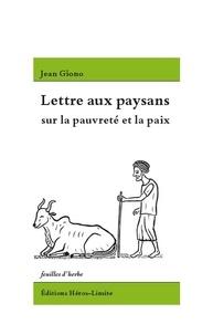 Jean Giono - Lettre aux paysans sur la pauvreté et la paix.