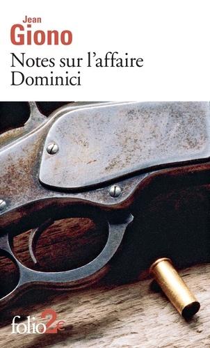 Notes sur l'affaire Dominici. Suivie de Essai sur le caractère des personnages
