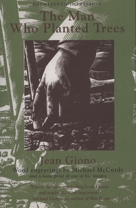 Jean Giono - The Man Who Planted Trees.