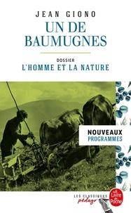 Jean Giono - Un de Baumugnes - Dossier thématique : L'Homme et la nature.