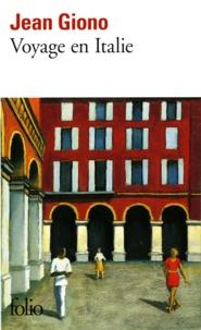 Jean Giono - Voyage en Italie.