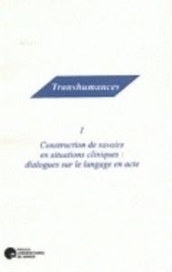 Jean Giot - Construction de savoirs en situations cliniques : dialogues sur le langage en actes.
