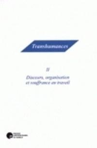 Jean Giot - Discours, organisation et souffrance au travail.