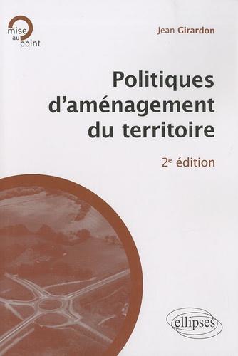 Jean Girardon - Politiques d'aménagement du territoire.
