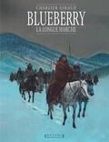 Jean Giraud et Jean-Michel Charlier - Blueberry Tome 19 : La longue marche.