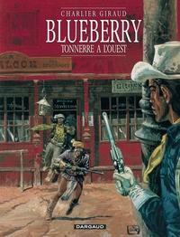 Jean Giraud et Jean-Michel Charlier - Blueberry Tome 2 : Tonnerre à l'Ouest.