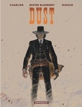 Jean Giraud - Blueberry Tome 28 : Dust.