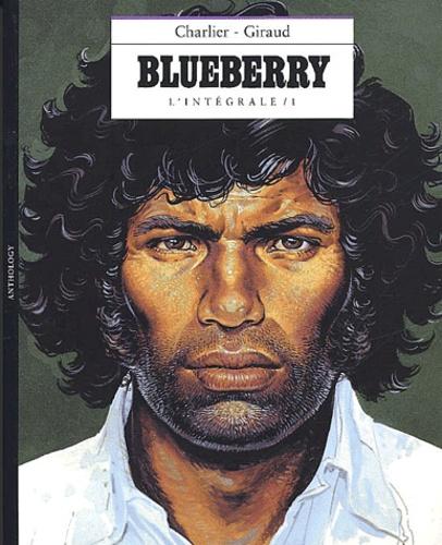 Jean Giraud et Jean-Michel Charlier - L'intégrale Blueberry. - Volume 1.