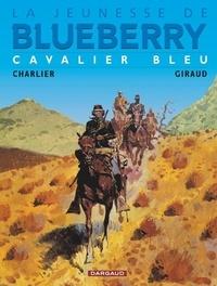 Jean Giraud et Jean-Michel Charlier - La jeunesse de Blueberry Tome 3 : Cavalier bleu.
