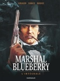 Jean Giraud et Michel Rouge - Marshal Blueberry L'intégrale : .