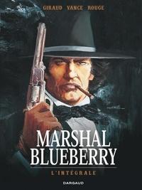 Jean Giraud et Michel Rouge - Marshal Blueberry L'intégrale : .