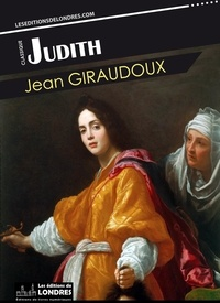 Jean Giraudoux - Judith.