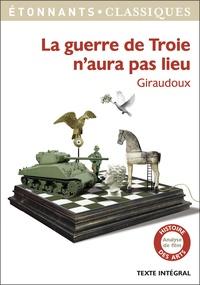 Jean Giraudoux - La guerre de Troie n'aura pas lieu.