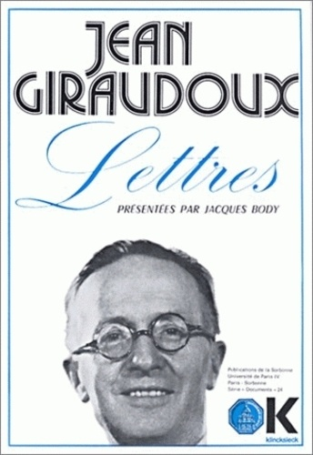 Jean Giraudoux - Lettres.