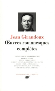 Jean Giraudoux - Oeuvres romanesques complètes - Tome 1.