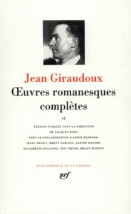 Jean Giraudoux - Oeuvres romanesques complètes - Tome 2.
