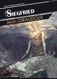 Jean Giraudoux - Siegfried.