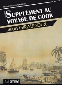 Jean Giraudoux - Supplément au voyage de Cook.