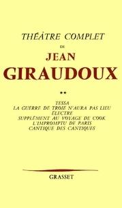 Jean Giraudoux - Théâtre complet T02.