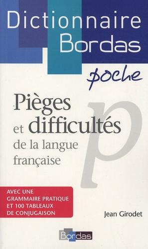 Jean Girodet - Pièges et difficultés de la langue française.