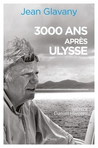 Jean Glavany - 3000 ans après Ulysse.