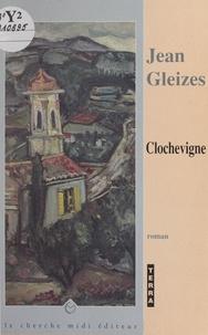Jean Gleizes et Jérôme Feugereux - Clochevigne.