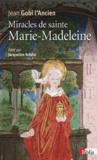 Jean Gobi - Miracles de sainte Marie-Madeleine.