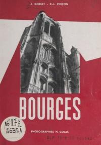 Jean Goblet et Raymond-Louis Pinçon - Bourges.