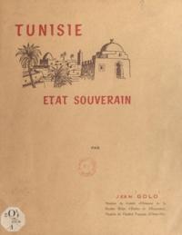 Jean Golo - Tunisie souveraine.