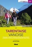 Jean Gotteland - En Tarentaise Vanoise - Champagny-en-Vanoise, Pralognan-la-Vanoise, Courchevel, Méribel, Les Menuires, Val-Thorens.