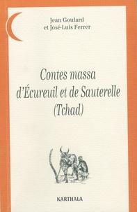 Jean Goulard et José-Luis Ferrer - Contes massa d'Ecureuil et de Sauterelle.