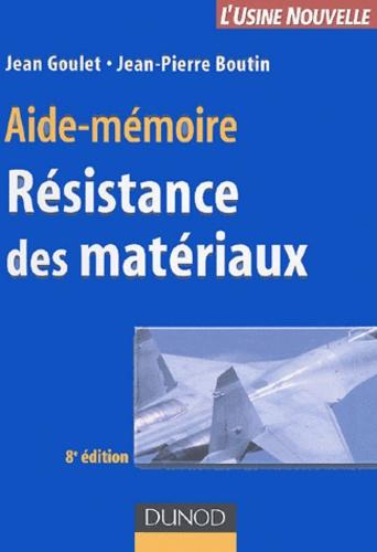Jean Goulet - Résistance des matériaux.