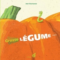 Jean Gourounas - Grosse légume....