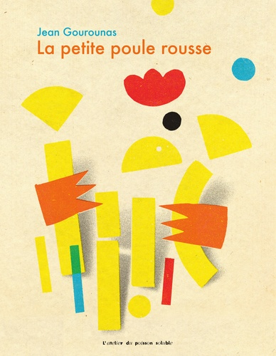 Jean Gourounas - La petite poule rousse.