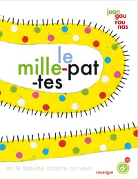 Jean Gourounas - Le mille-pattes.