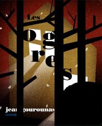 Jean Gourounas - Les ogres.