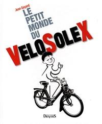 Jean Goyard - Le petit monde du VéloSolex et des moteurs auxiliaires.