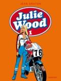 Jean Graton - Julie Wood L'intégrale Tome 1 : .
