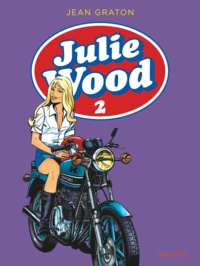 Jean Graton - Julie Wood L'intégrale Tome 2 : .