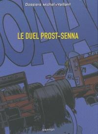Jean Graton et Lionel Froissart - Le duel Prost-Senna - Avec le dossier Ayrton Senna et un poster.