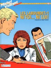 Jean Graton et Francine Graton - Les Labourdet Tome 1 : Ni toi... ni lui !.