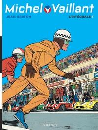Jean Graton - Michel Vaillant, L'Intégrale Tome 1 : Le grand défi ; Le pilote sans visage ; Le circuit de la peur.