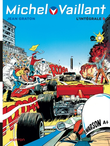 Jean Graton - Michel Vaillant l'Intégrale Tome 9 : Champion du monde ; Dans l'enfer du safari ; Le secret de Steve Warson ; Le prince blanc.