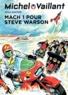 Jean Graton - Michel Vaillant Tome 14 : Mach 1 pour Steve Warson.