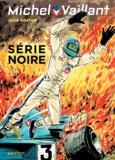 Jean Graton - Michel Vaillant Tome 23 : Série noire.