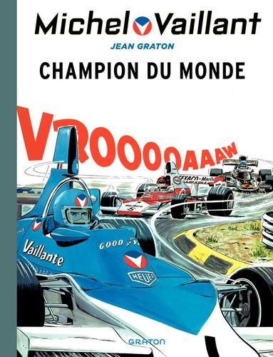Jean Graton - Michel Vaillant Tome 26 : Champion du monde.